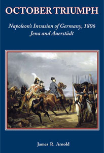 October Triumph: Napoleon's Invasion of Germany, 1806